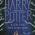 Harry potter, tome 1 : harry potter à l'école des sorciers (harry potter and the philosopher's stone) - j. k. rowling