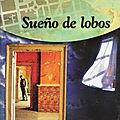 «sueño de lobos» d'abdòn ubidia (par antonio borrell)