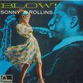 Sonny Rollins - 1957 - Blow (Fontana)