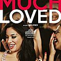 Much loved, film franco-marocain de nabil ayouch