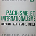 Pacifisme & internationalisme xvii-xxe