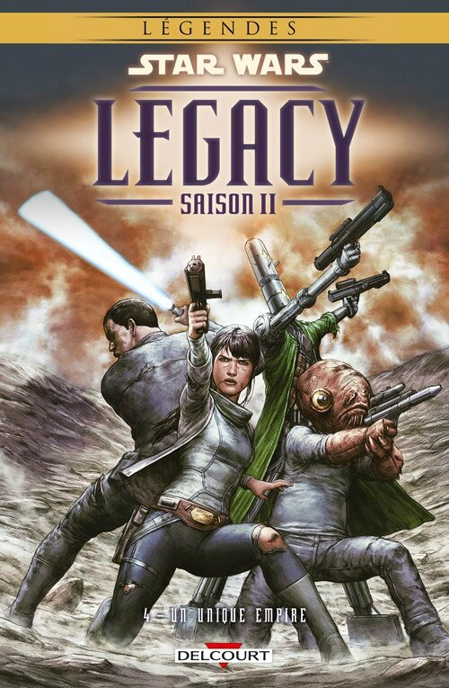 delcourt légendes star wars legacy saison II 04 un unique empire