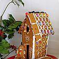 Maison (un poil de traviol !) en pain d'épices
