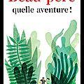 Beau père quelle aventure ! - michèle gaubert - editions payot & rivages