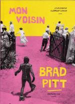 2017-Mon_voisin_Brad_Pitt-Lisa&Clement