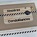Sinceres condoleances [carte - défis été cartoscrap]