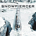 Snowpiercer, le transperceneige (vous êtes des pouilleux ! il en est ainsi)