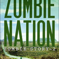 Zombie story t.2 : zombie nation de david wellington