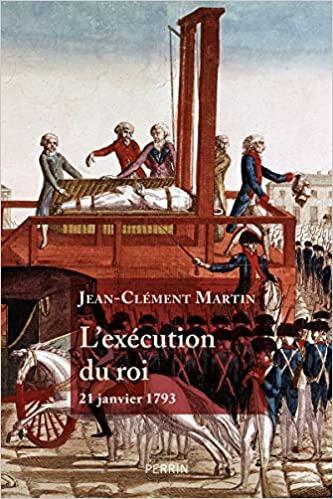 21 janvier 1793 : l'exécution du roi.