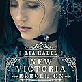 New victoria (rebellion, t2), lia habel