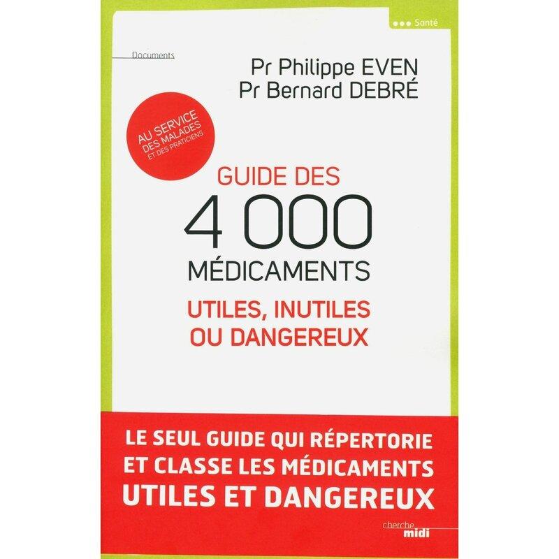 GUIDE DES 4000 MEDICAMENTS !