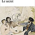 Manet, le secret, biographie par sophie chauveau