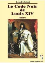 Le Code noir de Louis XIV - Léandre Sahiri