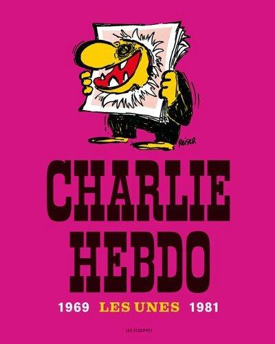 Charlie_Hebdo_les_unes_1969_1981