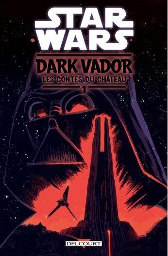 delcourt dark vador les contes du chateau 01