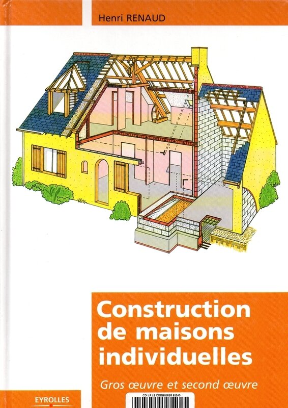 construction de maisons individuelles gros uvre et second uvre henri renaud dtr bouquinerie. Black Bedroom Furniture Sets. Home Design Ideas