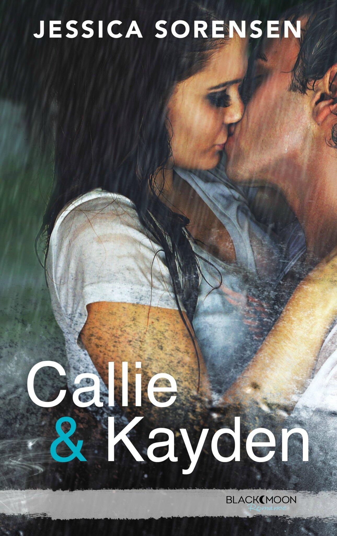 """Callie et Kayden - Tome 1 Coïncidence"" de Jessica Sorensen, Editions Hachette Black Moon"