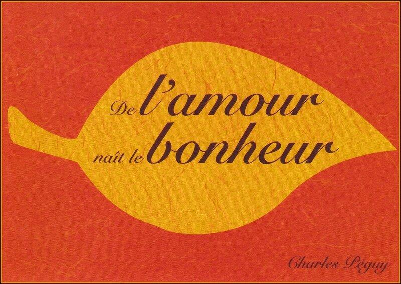 Citation De L Amour Naît Le Bonheur Charles Peguy