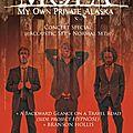 My own private alaska - 31/05/11