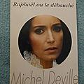 Raphaël ou le débauché - michel deville
