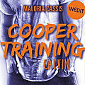 [chronique] cooper training, tome 2 : calvin de maloria cassis