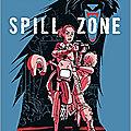 Spill zone, de scott westerfeld & alex puvilland