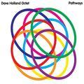 Dave Holland Octet - 2010 - Pathways (Dare2)