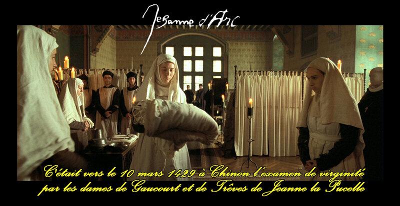 C'était vers le 10 mars 1429, à Chinon l'examen de virginité par les dames de Gaucourt et de Trêves de Jeanne la Pucelle
