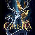 Grisha l'intégrale, de leigh bardugo