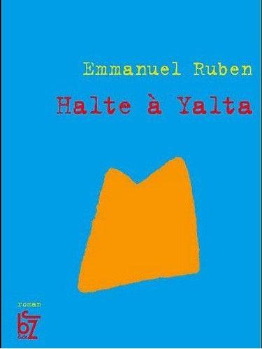 Emmanuel Ruben - Halte à Yalta