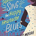 The supremes sing the happy heartache blues (edward kelsey moore)