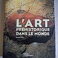 L'art préhistorique dans le monde / randall white / archéologie art rupestre