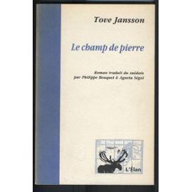 Jansson_Tove_Le_Champ_De_Pierre_Livre_885277796_ML