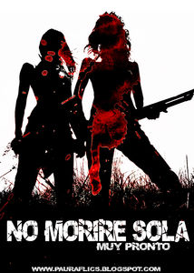 affiche_I_ll_Never_Die_Alone_No_morire_sola_2008_3