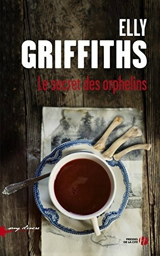 Le secret des orphelins d'Elly Griffiths