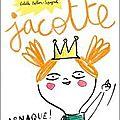 Jacotte / g.collet et e.billon-spagnol / hélium / 12.90 euros