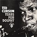 Ted Curson - 1964 - Tears for Dolphy (Black Lion)