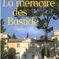 La mémoire des Bastides - Frédérick d'Onaglia