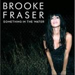 brooke_fraser_something_in_the_water_single