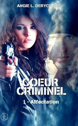 coeur-criminel,-tome-1---affectation-