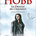 Le destin de l'assassin ❉❉❉ robin hobb