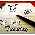 Top ten tuesday 24 avril 2012