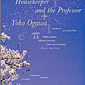 The housekeeper and the professor (la formule préférée du professeur) ---- yoko ogawa
