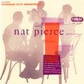 Nat Pierce and his orchestra - 1955 - Kansas City Memories (Coral)