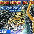 Carnaval de rio 2013: le coup d'envoi