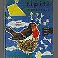 Livre de cours ... tipiti le rouge-gorge (1963) * larousse
