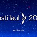 Découvrez les 24 participants à l'eesti laul 2021