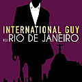 International guy #11 : rio de janeiro – audrey carlan
