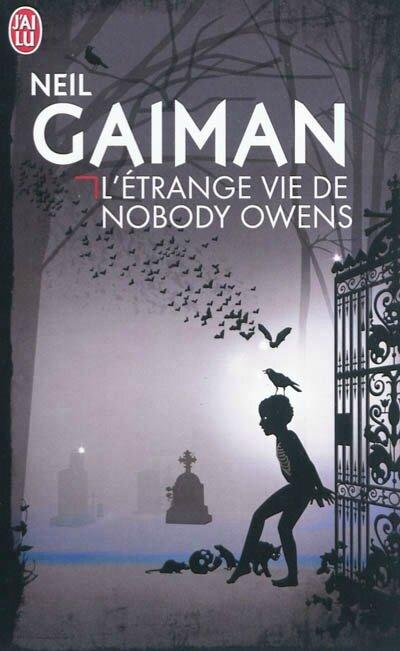 L'étrange vie de Nobody Owens de Neil GAIMAN