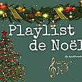 Ma playlist pour noël 🎄